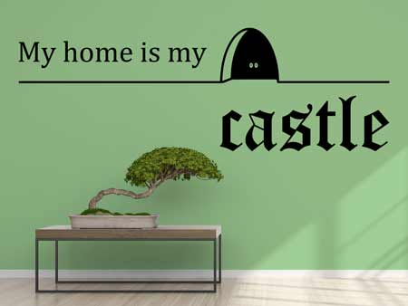 Wall Sticker My Home Is My Castle
